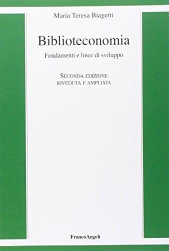 Biblioteconomia. Fondamenti e linee di sviluppo