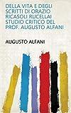 Della vita e degli scritti di Orazio Ricasoli Rucellai studio critico del prof. Augusto Alfani