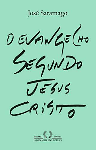 O Evangelho segundo Jesus Cristo (Nova edição)