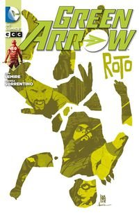Green Arrow núm. 05: Roto