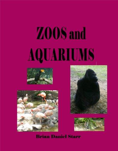 Zoos and Aquariums (English Edition)