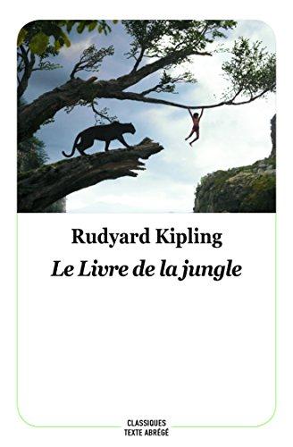Le livre de la jungle : Texte abrégé, nouvelle édition