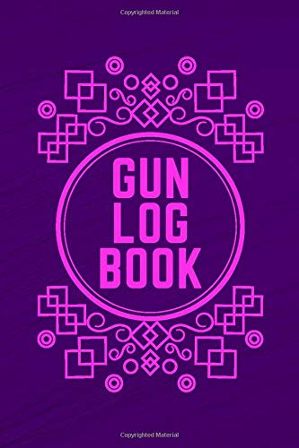 Gun Log Book: Gun Inventory Acquisition Disposition Logbook, Firearms Record Book, All The Details Of Your Guns In One Place, Gifts for Hunters, ... 110 Pages. (Arms and Guns Logbook, Band 39)