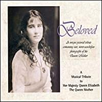 Beloved: Musical Tribute to the Queen Mother
