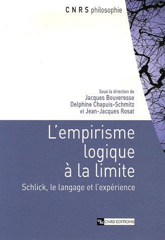 L'empirisme logique à la limite : Schlick, le langage et l'expérience