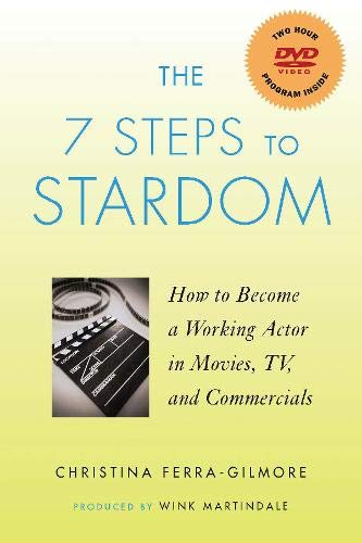 Price comparison product image The 7 Steps to Stardom: How to Become a Working Actor in Movies,  TV,  and Commercials (Applause Books)