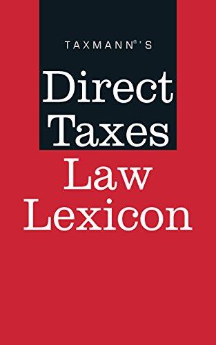 Taxmann's Direct Taxes Law Lexicon (English Edition)