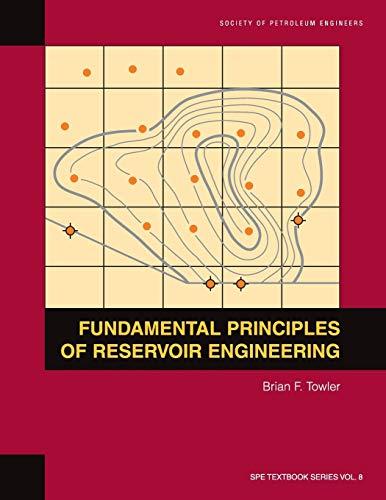 Fundamental Principles of Reservoir Engineering (Spe Textbook)