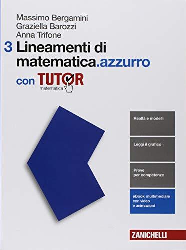 Lineamenti di matematica.azzurro. Per le Scuole superiori. Con e-book. Con Libro: Tutor: 3