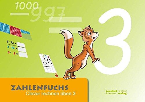 Zahlenfuchs 3: Clever rechnen üben