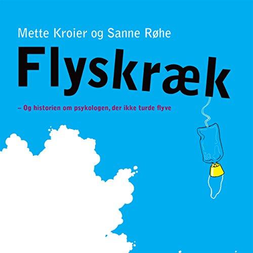 Flyskraek - Og historien om psykologen, der ikke turde flyve audiobook cover art