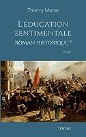 L'éducation sentimentale, roman historique?
