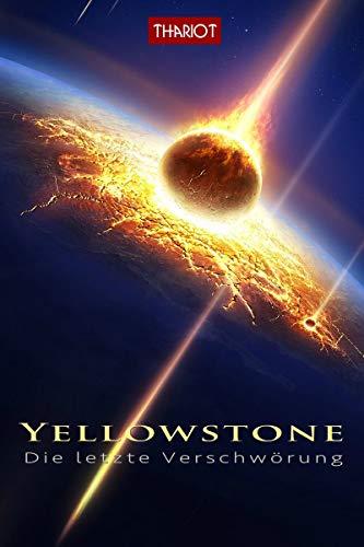 Yellowstone - Die letzte Verschwörung