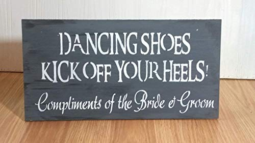 15x30cm Boda Signo Bailando Zapatos Kick Off Your Heels and Dance Compliments...