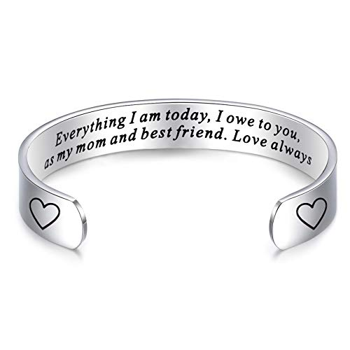 Mom Jewerly Everything I Am Today I Own To You Stepmom Bracelet (Cuff)