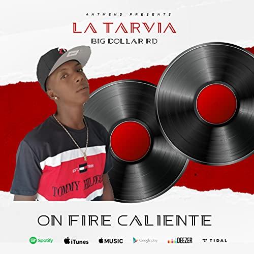 La Tarvia [Explicit]