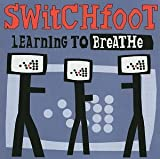 Learning to Breathe von Switchfoot