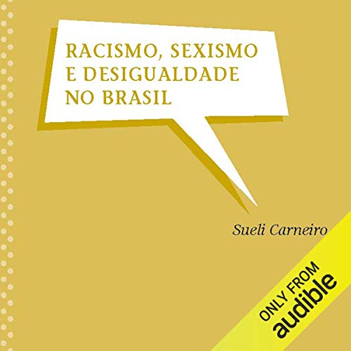 Racismo, Sexismo e Desigualdade no Brasil [Racism, Sexism and Inequality in Brazil] audiobook cover art