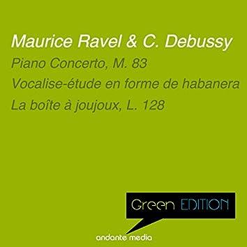 Green Edition - Ravel & Debussy: Piano Concerto, M. 83 & La boîte à joujoux, L. 128
