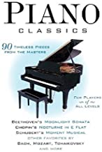 Piano Classics: 90 Timeless Pieces from the Masters