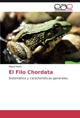 El Filo Chordata: Sistemática y características generales
