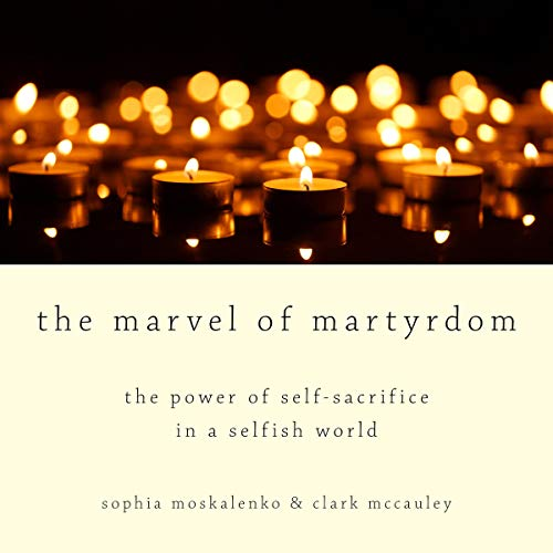 The Marvel of Martyrdom audiobook cover art