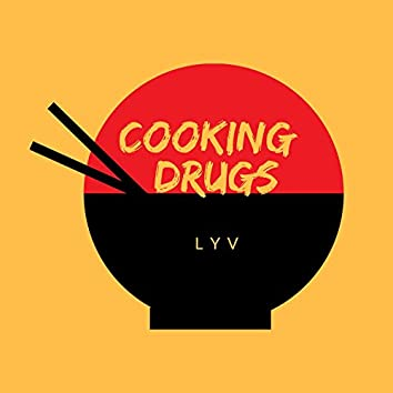 Cooking Drugs