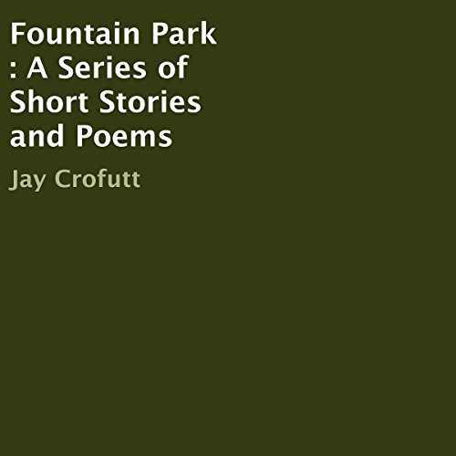 Fountain Park: A Series of Short Stories and Poems cover art
