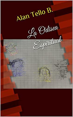 La Odisea Espiritual (Spanish Edition)