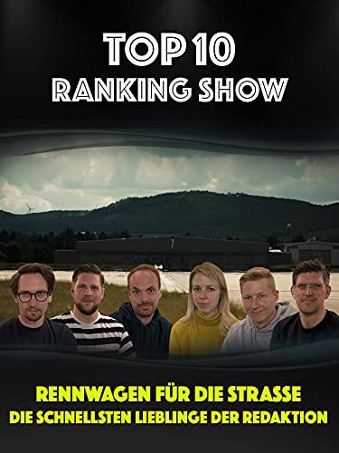 Top Ten Ranking-Show: Rennwagen für die Straße