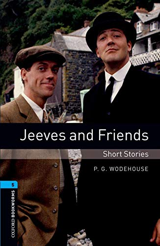 Oxford Bookworms Library 5 Jeeves & Friends 3rdの詳細を見る