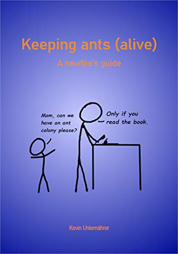 Keeping ants (alive) (English Edition)