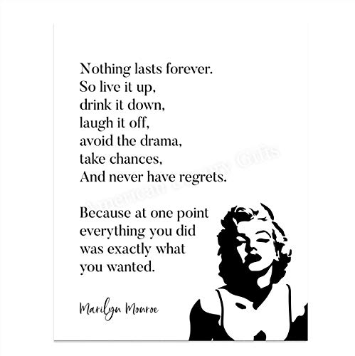 Marilyn Monroe-'Nothing Lasts Forever-So Live It Up'-Inspirational Quotes Wall Art-8 x 10' Retro Poster Print w/Silhouette Image- Ready to Frame. Home-Office-Studio Decor. Great Advice for All!