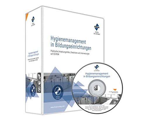 Hygienemanagement in Bildungseinrichtungen, CD-ROM mit HandbuchPraktische Umsetzungshilfen, Checklisten und Unterweisungen auf CD-ROM