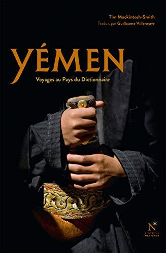 Yémen: Voyages au Pays du Dictionnaire (French Edition)
