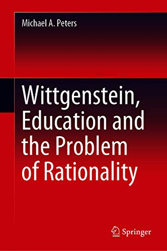 Book Cover for Wittgenstein, Education and the Problem of Rationality