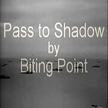 Pass to Shadow
