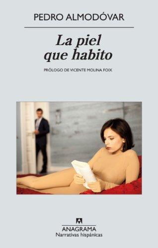 La piel que habito (Narrativas hispánicas nº 499)
