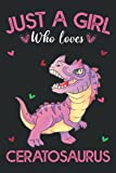Just A Girl Who Loves Ceratosauruss: Ceratosaurus Lovers Blank Lined Journal Notebook for Women, Girls, and Kids