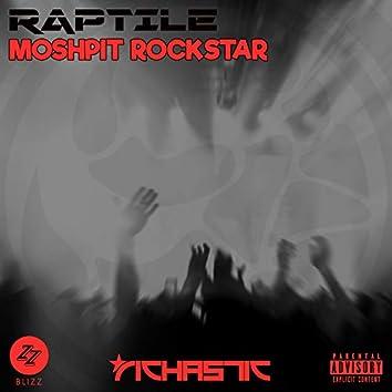 MoshPit RockStar (feat. Richastic & DJ Blizz)
