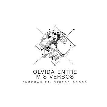 Olvida Entre Mis Versos (feat. Victor Cross)