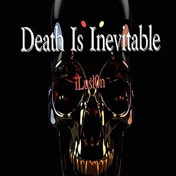 Death Is Inevitable