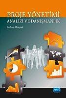Proje Yönetimi Analizi ve Danismanlik