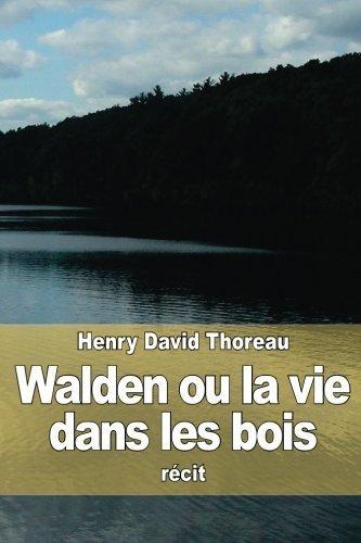 Walden ou la vie dans les bois (French Edition) by Henry David Thoreau(2015-05-10)