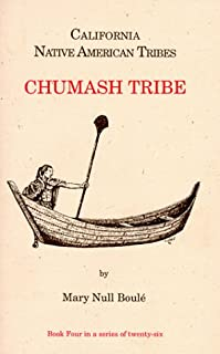 California Native American Tribes Chumash Tribe