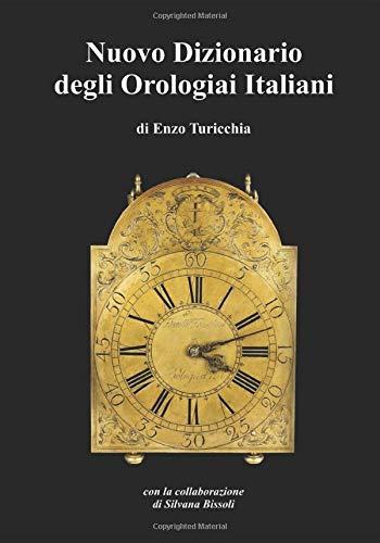 Nuovo dizionario degli orologiai Italiani