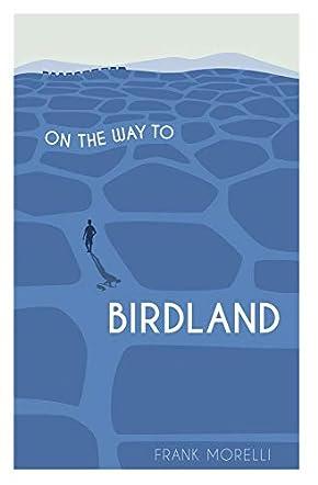 On the Way to Birdland