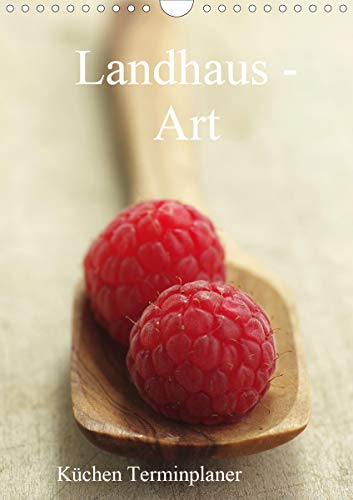 Landhaus-Art – Küchen Terminplaner/Planer (Wandkalender 2021 DIN A4 hoch)