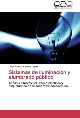 Romero López, D: Sistemas de iluminación y alumbrado público
