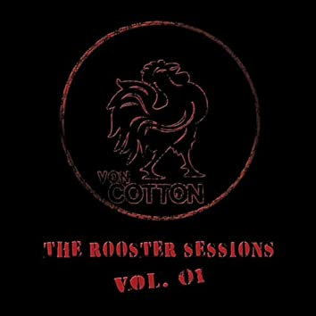 THE ROOSTER SESSIONS, VOL. 1
